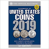 A Handbook of United States Coins Blue Book 2019 (The Official Blue Book of USA Coins)