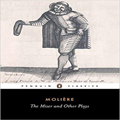 The Miser and Other Plays: A New Selection