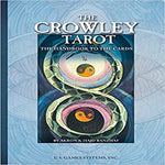 The Crowley Tarot Handbook: The Handbook to the Cards