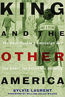 King and the Other America: The Poor People's Campaign and the Quest for Economic