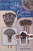 Collector's Guide to Hair Combs: Identification and Values