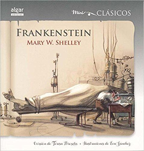 Frankenstein (Mini Clasicos) (Spanish Edition)