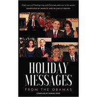 Holiday Messages From The Obamas: Eight Years Of Intimate Holiday Addresses To America