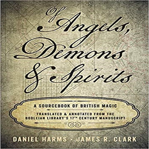 Of Angels, Demons & Spirits: A Sourcebook of British Magic