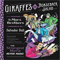 Giraffes on Horseback Salad: The Strangest Movie Never Made!