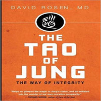The Tao of Jung: The Way of Integrity