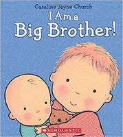 I Am a Big Brother!: I Am a Big Brother