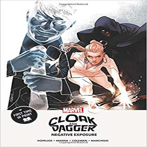 Cloak and Dagger: Negative Exposure