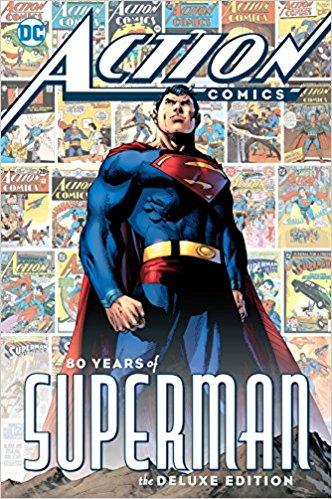 Action Comics: 80 Years of Superman Deluxe Edition