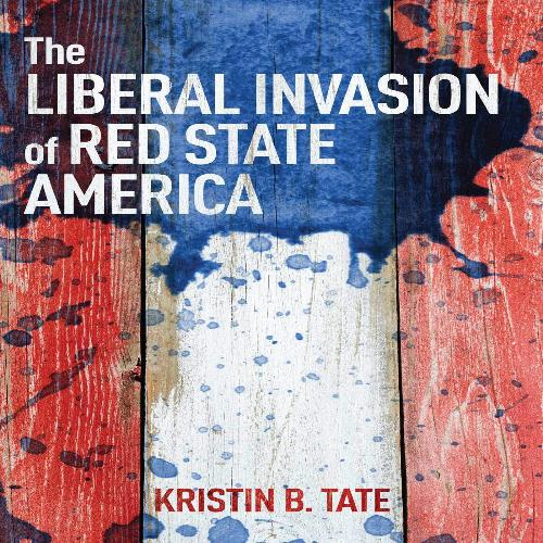 The Liberal Invasion of Red State America