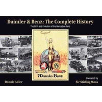 Daimler & Benz the Complete History: The Birth And Evolution of the Mercedes-Benz | ADLE International