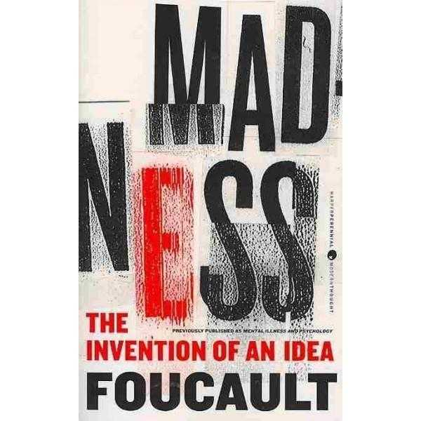 Madness: The Invention of an Idea | ADLE International