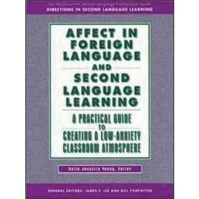 Affect in Foreign Language and Second Language Learning: A Practical Guide to Creating | ADLE International