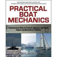 Practical Boat Mechanics: Commonsense Ways to Prevent, Diagnose, and Repair Engine and Mechanical Problems | ADLE International