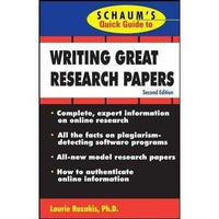 Schaum's Quick Guide to Writing Great Research Papers (Schaums Quick Guide)