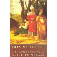 Metaphysics As a Guide to Morals | ADLE International
