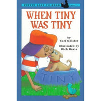 When Tiny Was Tiny (Penguin Young Readers. Level 1)