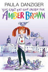You Can't Eat Your Chicken Pox, Amber Brown (Amber Brown)