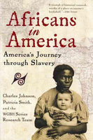 Africans in America: America's Journey Through Slavery: Africans in America