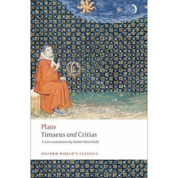 Timaeus and Critias (Oxford World's Classics): Timaeus and Critias