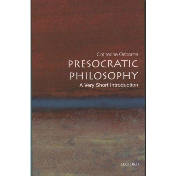 Presocratic Philosophy: A Very Short Introduction (Very Short Introductions) | ADLE International