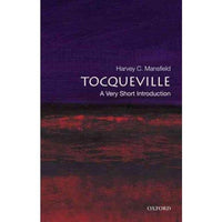 Tocqueville: A Very Short Introduction (Very Short Introductions) | ADLE International