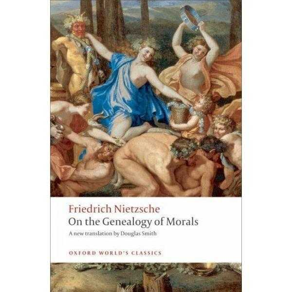 On the Genealogy of Morals: A Polemic: By Way of Clarification and Supplement to My Last Book | ADLE International