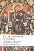 Anglo Saxon World: An Anthology (Oxford World's Classics)