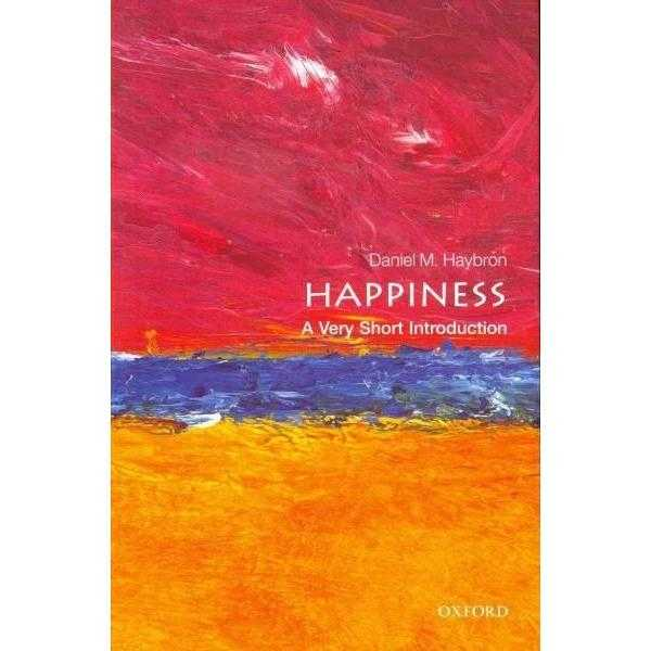 Happiness: A Very Short Introduction (Very Short Introductions) | ADLE International
