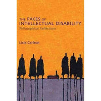 The Faces of Intellectual Disability: Philosophical Reflections | ADLE International