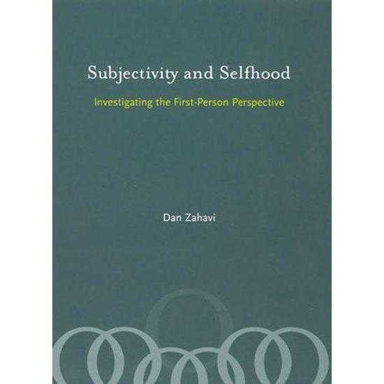 Subjectivity and Selfhood: Investigating the First-Person Perspective: Subjectivity and Selfhood | ADLE International