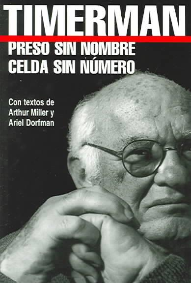Preso Sin Nombre, Celda Sin Numero / Prisoner Without Name, Cell Without Number (SPANISH)