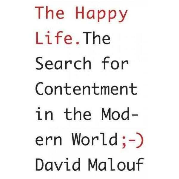 The Happy Life: The Search for Contentment in the Modern World | ADLE International