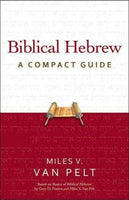 Biblical Hebrew: A Compact Guide