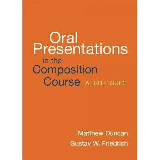 Oral Presentations in the Composition Course: A Brief Guide: Oral Presentations in the Composition Course | ADLE International