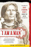"""""I Am a Man"""": Chief Standing Bear's Journey for Justice"