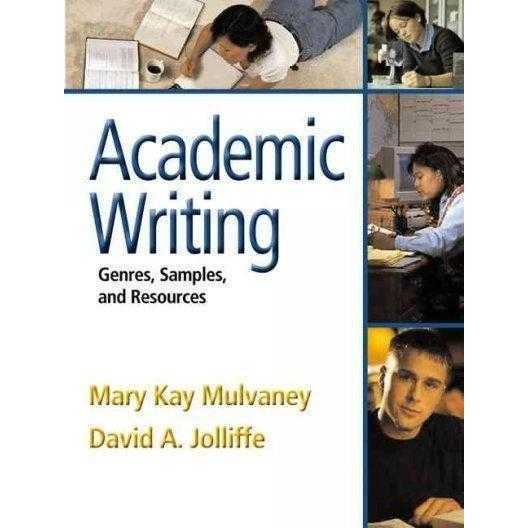 Academic Writing: Genres, Samples, And Resources: Academic Writing