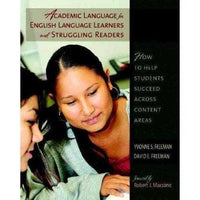 Academic Language for English Language Learners and Struggling Readers: How to Help Students
