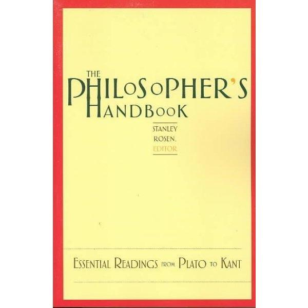 The Philosopher's Handbook: Essential Readings from Plato to Kant | ADLE International