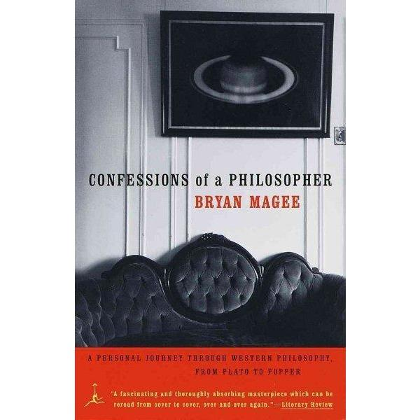 Confessions of a Philosopher: A Personal Journey Through Western Philosphy from Plato to Popper