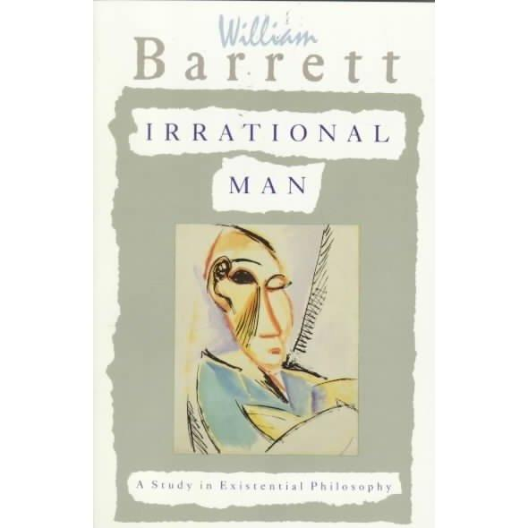 Irrational Man: A Study in Existential Philosophy | ADLE International