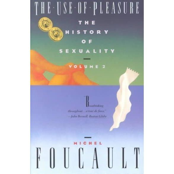 The Use of Pleasure (The Ahaistory of Sexuality, Volume 2) | ADLE International