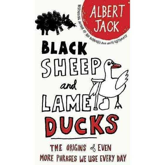 Black Sheep and Lame Ducks: The Origins of Even More Phrases We Use Every Day | ADLE International