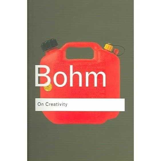 David Bohm: On Creativity (Routledge Classics)