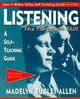 Listening: The Forgotten Skill (A Self-Teaching Guide)