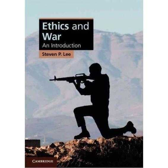 Ethics and War: An Introduction (Cambridge Applied Ethics) | ADLE International