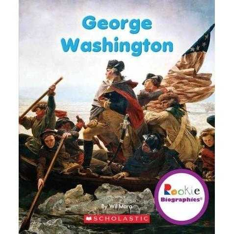 George Washington (Rookie Biographies): George Washington | ADLE International
