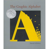 The Graphic Alphabet (Caldecott Honor Book)