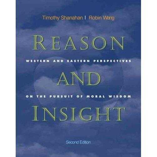 Reason and Insight: Western and Eastern Perspectives on the Pursuit of Moral Wisdom | ADLE International