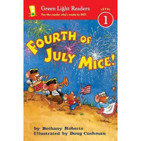 Fourth of July Mice! (Green Light Readers. Level 1)